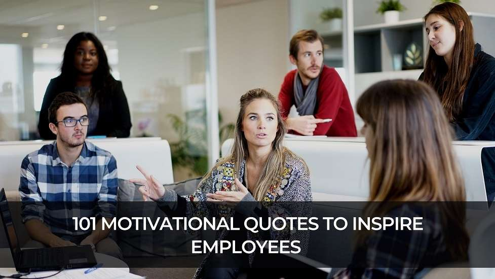 101 Motivational Quotes to Inspire Employees at Work