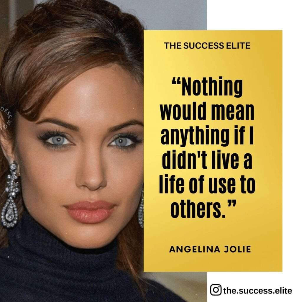 20 Inspiring Angelina Jolie Quotes to Be Courageous