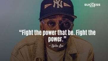 Top 30 Spike Lee Quotes That Will Inspire You To Embrace Black Culture
