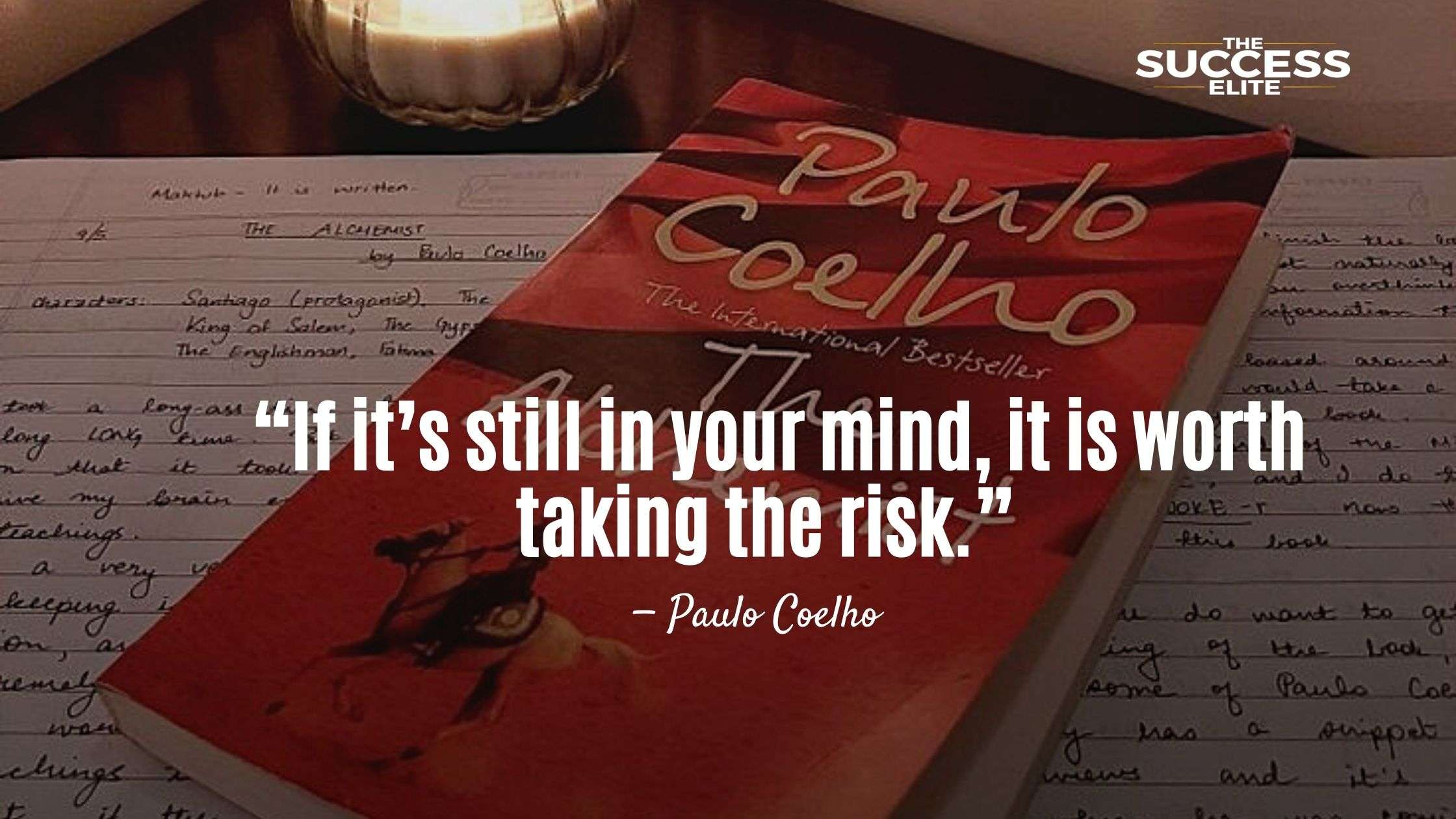 Top 50 Inspiring Quotes From The Alchemist By Paulo Coelho.