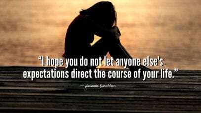15 Most Powerful & Inspiring Quotes On Expectations