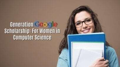Generation Google Scholarship: For Women in Computer Science