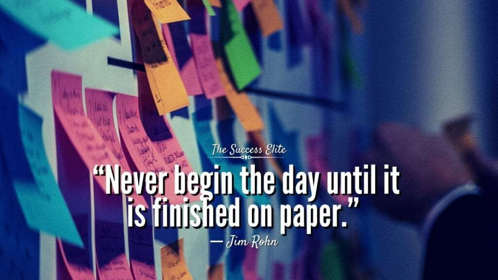 10 Common Things You Should Leave Behind In 2020; never begin the day until it is finished on paper; the success elite.
