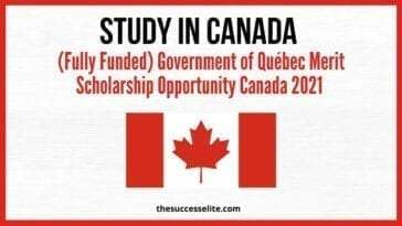Government of Québec Merit Scholarship to Study in Canada 2021 (Fully Funded)