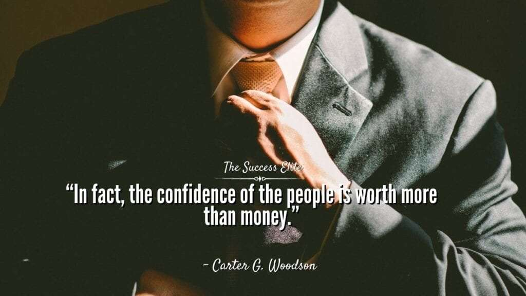 In fact, the confidence of the people is worth more than money. 10 things confident people do differently. The Success Elite