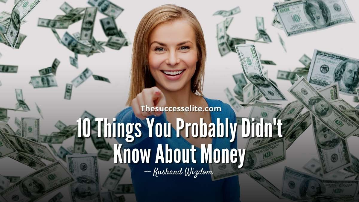 10 Things You Probably Didn't Know About Money