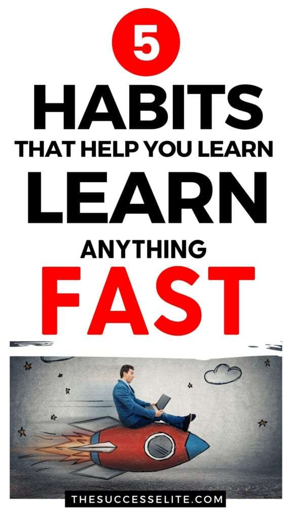 5 Habits of Super Learners That Help You Learn Faster