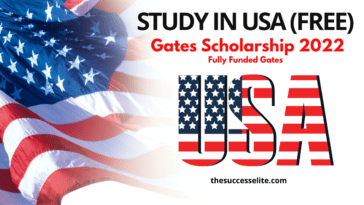Apply Now For Fully Funded Gates Scholarship 2022