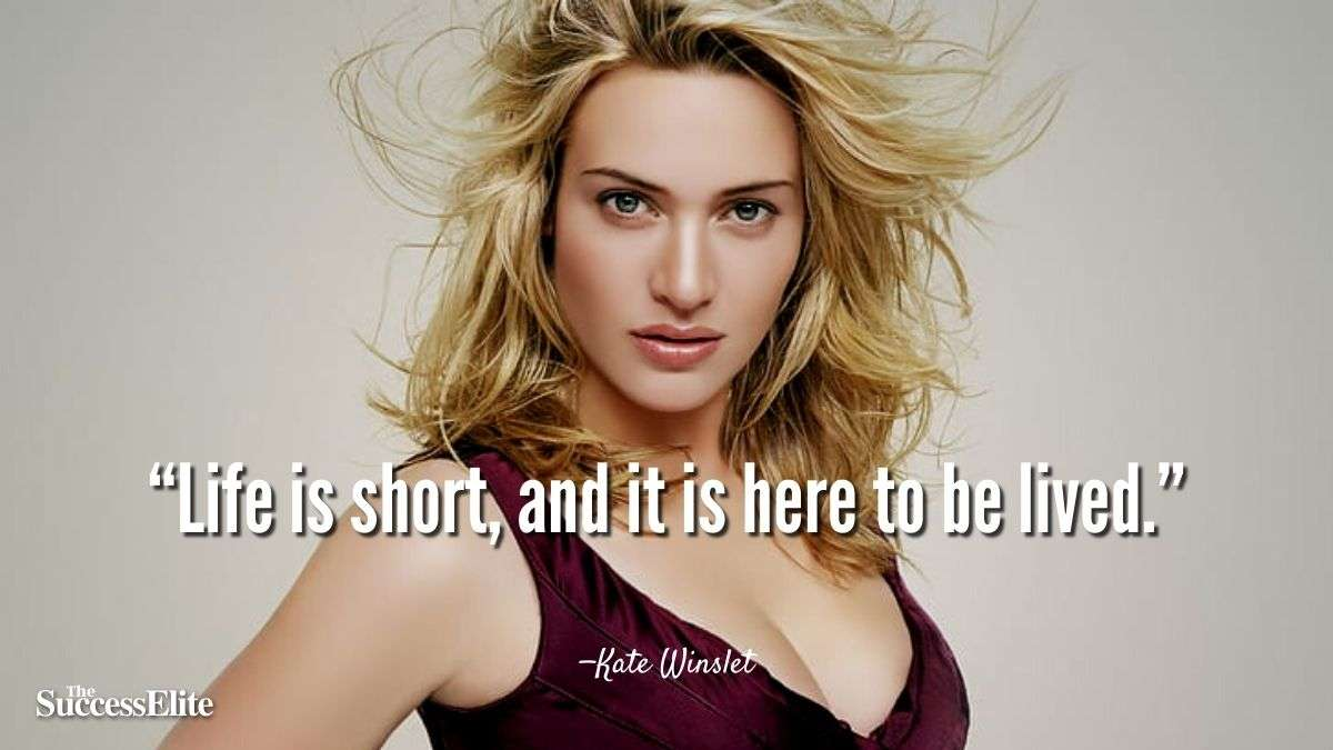Top 35 Kate Winslet Quotes on Life