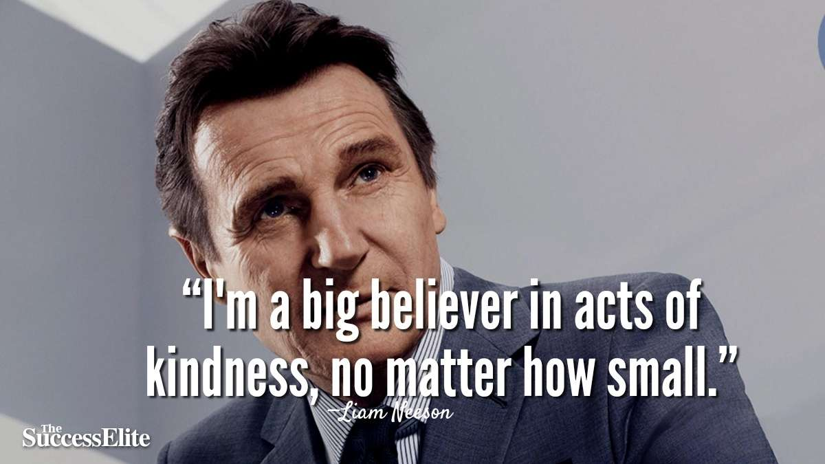 Top 60 Liam Neeson Quotes on Greatness